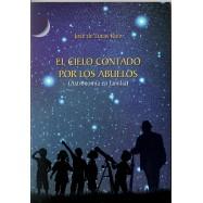 El cielo contado por los abuelos (Astronomia en familia)