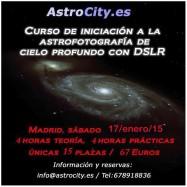 Curso de astrofotografía cielo profundo. 17-01-15 (67Euros!)