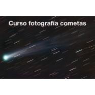 Curso de Astrofotografía de cometas con cámara réflex